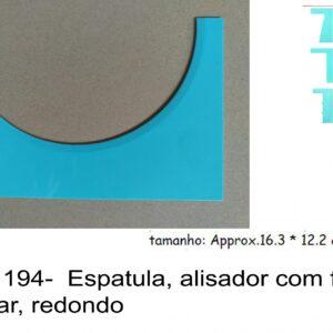 J 1194-  Espatula, alisador com feitio circular, redondo