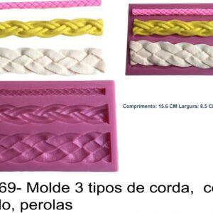 J 869- Molde 3 tipos de corda,  cordão, rebordo, perolas